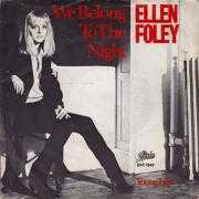 Coverafbeelding Ellen Foley - We Belong To The Night