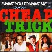 Coverafbeelding Cheap Trick - I Want You To Want Me