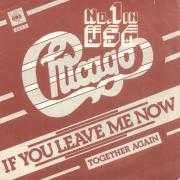 Details Chicago - If You Leave Me Now