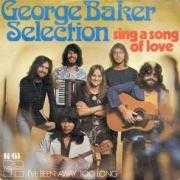 Coverafbeelding George Baker Selection - Sing A Song Of Love