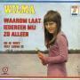 Coverafbeelding Wilma - Waarom Laat Iedereen Mij Zo Alleen