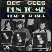 Coverafbeelding Bee Gees - Run To Me