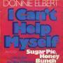 Coverafbeelding Donnie Elbert - I Can't Help Myself - Sugar Pie, Honey Bunch