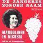 Details De Zangeres Zonder Naam - Mandolinen In Nicosia - Het Lied v/d Druivenplukkers