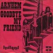 Coverafbeelding Arnhem - Goodbye My Friend