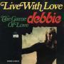 Coverafbeelding Debbie - Live With Love