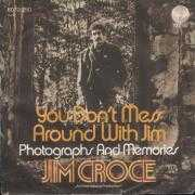 Coverafbeelding Jim Croce - You Don't Mess Around With Jim