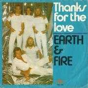 Coverafbeelding Earth & Fire - Thanks For The Love