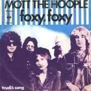 Details Mott The Hoople - Foxy, Foxy