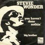 Details Stevie Wonder - You Haven't Done Nothin'