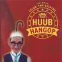 Coverafbeelding Huub Hangop - (Wat Ben Je) Lelijk Van Dichtbij
