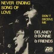 Details Delaney and Bonnie and Friends - Never Ending Song Of Love