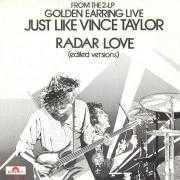 Details Golden Earring - Just Like Vince Taylor [Live]/ Radar Love [Live]