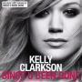 Details Kelly Clarkson - Since U Been Gone