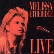 Details Melissa Etheridge - Live : Like The Way I Do