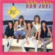 Details Bon Jovi - You Give Love A Bad Name