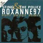 Details Sting & The Police - Roxanne97 - Puff Daddy Remix