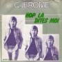 Coverafbeelding C.Jerome - Hop La Dites Moi