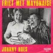 Details Johnny Hoes - Friet Met Mayonaise