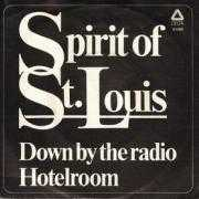 Details Spirit Of St. Louis - Down By The Radio