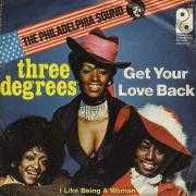 Details Three Degrees - Get Your Love Back