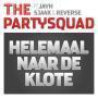 Coverafbeelding the partysquad ft jayh & sjaak & reverse - helemaal naar de klote