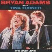 Coverafbeelding Bryan Adams with Tina Turner - It's Only Love