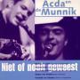 Details Acda en De Munnik - Niet Of Nooit Geweest