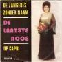 Coverafbeelding De Zangeres Zonder Naam - De Laatste Roos