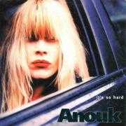 Coverafbeelding Anouk - It's So Hard