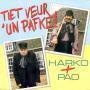 Details Harko + Pao - Tiet Veur 'Un Pafke!