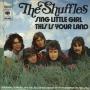 Coverafbeelding The Shuffles - Sing Little Girl