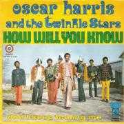Details Oscar Harris and The Twinkle Stars - How Will You Know