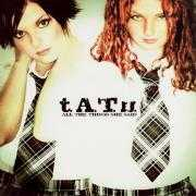 Coverafbeelding t.A.T.u. - All The Things She Said