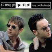 Coverafbeelding Savage Garden - Truly Madly Deeply