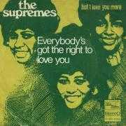 Coverafbeelding The Supremes - Everybody's Got The Right To Love You