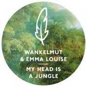 Coverafbeelding wankelmut & emma louise - my head is a jungle