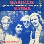 Details Hydra - Marietje (Want In Het Bos Daar Zijn De Jagers)