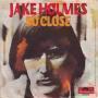 Coverafbeelding Jake Holmes - So Close