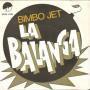 Coverafbeelding Bimbo Jet - El Bimbo ((1974)) / La Balanga/ El Bimbo ((1975))