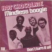 Details Hot Chocolate - Mindless Boogie
