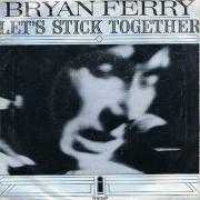 Coverafbeelding Bryan Ferry - Let's Stick Together