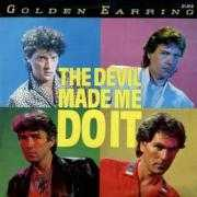 Details Golden Earring - The Devil Made Me Do It