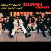 Coverafbeelding Duran Duran - Violence Of Summer (Love's Taking Over)