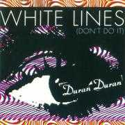 Coverafbeelding Duran Duran - White Lines (Don't Do It)