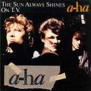 Coverafbeelding A-Ha - The Sun Always Shines On T.V.