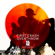 Coverafbeelding kane feat. tim wes - first crash overthrow