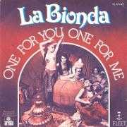 Details La Bionda - One For You One For Me
