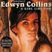 Details Edwyn Collins - A Girl Like You