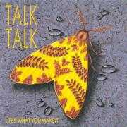 Coverafbeelding Talk Talk - Life's What You Make It